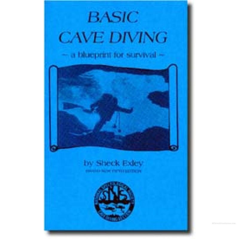 Cave adventurers basic cave diving a blueprint for survival basic cave diving a blueprint for survival malvernweather Images